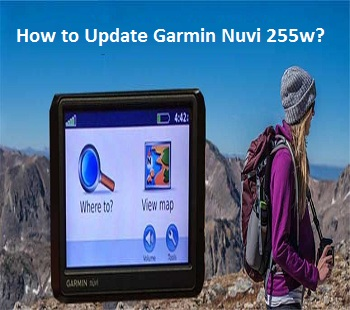 Update Garmin Nuvi 255w