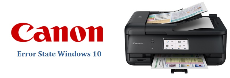 Canon Printer in Error State Windows 10