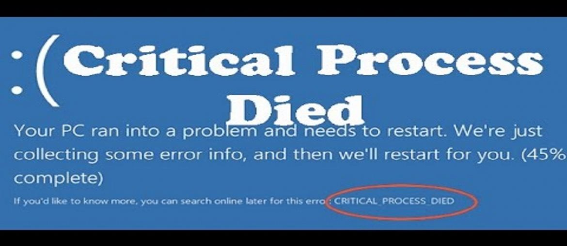 critical process died
